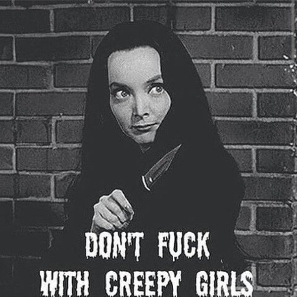 Don't Fuck with Creepy Girls