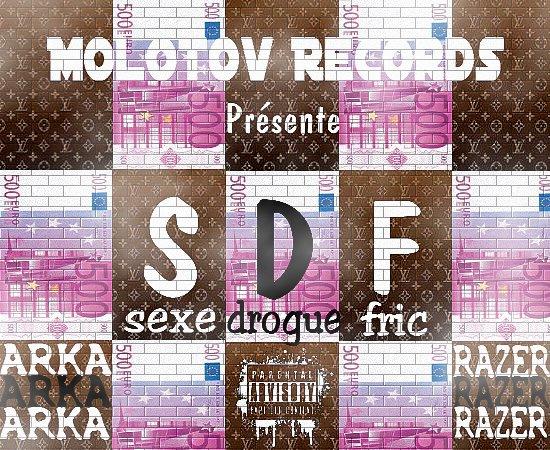 S.D.F  / Arka & Razer feat Jybi & Noss (Molotov records & assoc de dinguos) (2012)