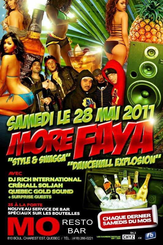 SAMEDI 28 MAI 2011 - MORE FAYA CHEZ MO