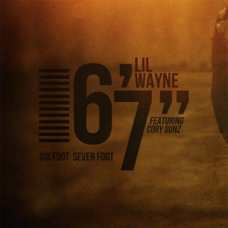 Tha Carter IV / Six Foot Seven Foot feat. Cory Gunz  (2010)