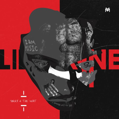 Nouvelle mixtape de Lil Wayne : Sorry 4 The Wait  + Dernier Sons et clip recent