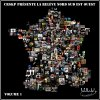 "NEW ""Intro La Rel�ve Nord Sud Est Ouest"" by Dj S-Crime & CRSKP (2011)"