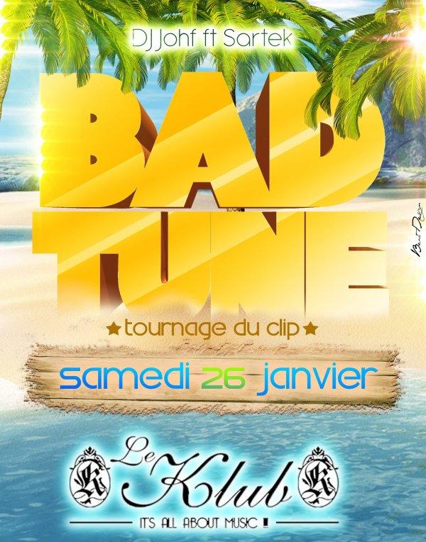 DJ Johf & Sartek - Bad Tune 2K13  (2013)