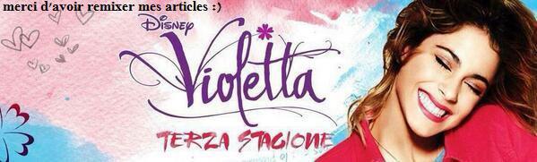 Bienvenue dans le monde de Violetta avec violetta-s3