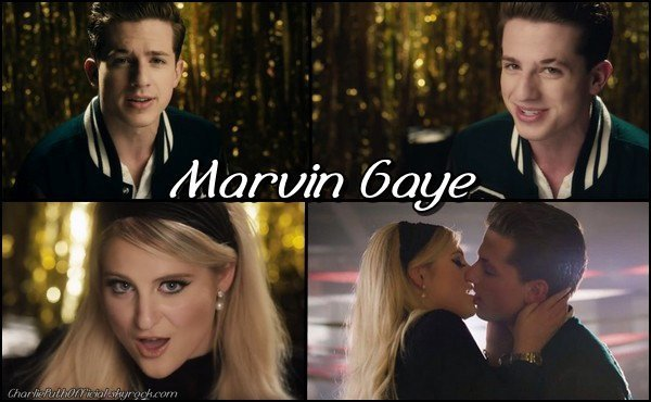 Marvin Gaye - Charlie Puth Ft Meghan Trainor