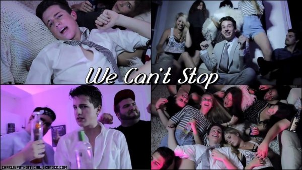 We Can't Stop - Charlie Puth