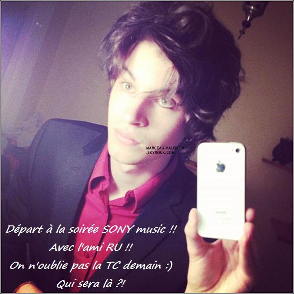 .  D�couvrez deux nouvelles images de Valentin via son compte Facebook et son compte Twitter, � la soir�e SONY, le 14 septembre 2012.  + TOP, BOF, FLOP ?  .