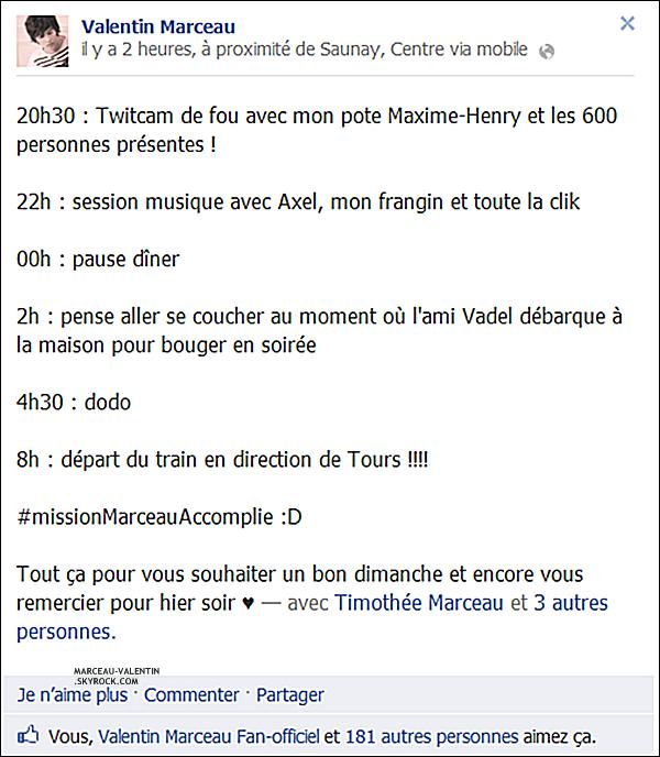 .  D�couvrez une nouvelle image de Valentin via son compte Facebook et une capture d'�cran, du 15 septembre 2012.  + TOP, BOF, FLOP ?  .