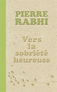 L'OFFRANDE AU CREPUSCULE. PIERRE RABHI.