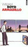""""""" Armadillo """" de William Boyd ★★★"""