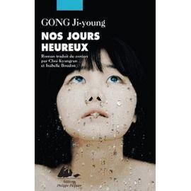 """"""" Nos jours heureux """" de Ji-young Gong ★★★★"""