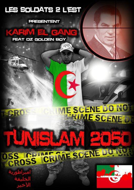 TunISLAM 2050 Karim elGanG feat dz golden boy  les Soldats2l'Est