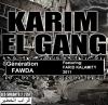 Génération FAWDA Karim elGanG feat Farid Kalamity
