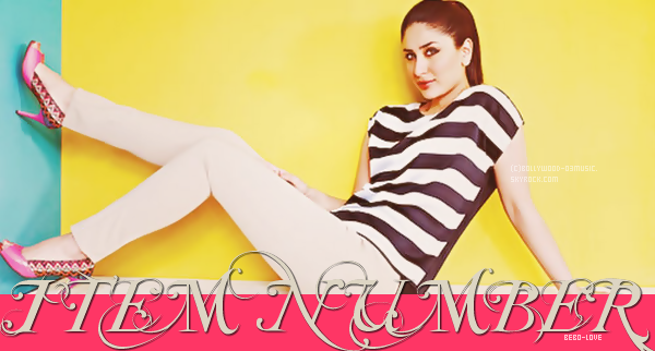 Items Numbers Blog D�di�e � La Fameuse Kareena Kapoor