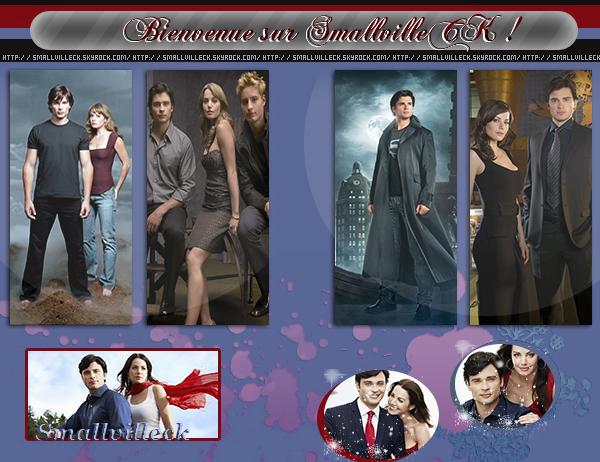 •.¸¸.•´¯`•.♥.•´¯`•.¸¸.•Bienvenue Sur SmallvilleCK•.¸¸.•´¯`•.♥.•´¯`•.¸¸.•