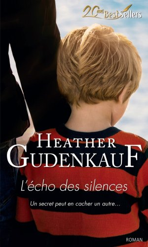 L'�cho des silences - 8.5/10 - Heather Gudenkauf