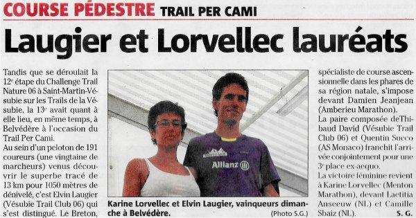Trail Per Cami 2016 (Belv�d�re) – Podium pour Laurent Antoniucci (5�me et 1er M1M) Challenge Allianz V�subie-Tin�e - Nadia Houara 1�re M1F, Isabelle Belia 2�me M2F