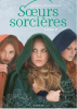 Soeurs Sorci�res 2 by Jessica Spotswood
