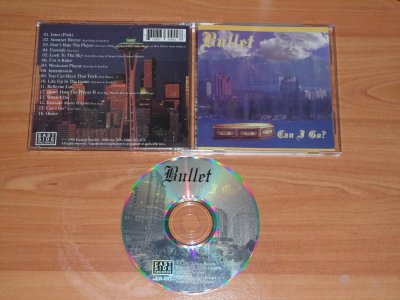 BULLET - CAN I GO - 1998 - BELLEVUE / WA