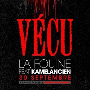 Capitale Du Crime Volume 3 (Sortie Le Lundi 28 Novembre 2011) / La Fouine ft Kamelancien : Vécu (2011)