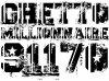 ghettomillionnaire91