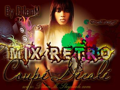 Spécial Mixages et Megamix By DilanM !!!! O Plaisir   !!!!!