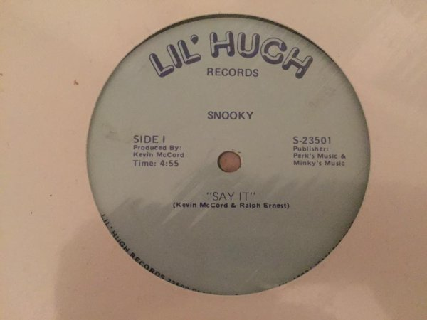 SNOOKY-say it chez LIL HUCH RECORDS
