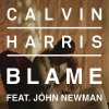 ♪ Calvin Harris & John Newman - Blame
