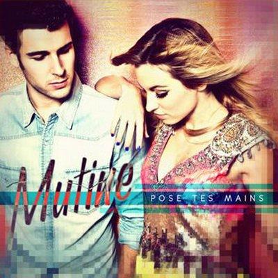Mutine - Pose tes mains  (2012)