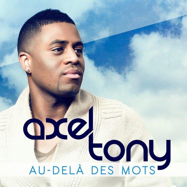 Axel Tony - Au dela des mots (2013)