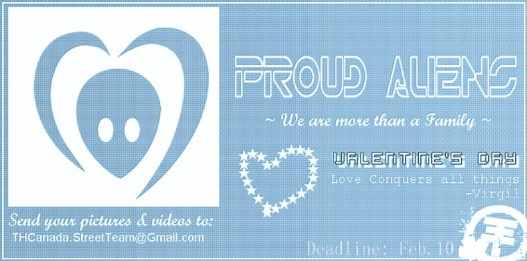PROUD ALIENS : Fan Action pour la St-Valentin.