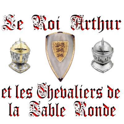 Arthur mythe l gende ou r alit ma culture et mes passions - Qui sont les chevaliers de la table ronde ...