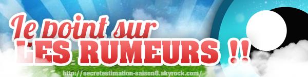 #SS9 : Le point sur les rumeurs !