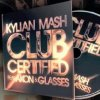 Kylian Mash  Ft Akon  / Club certified ft Akon ;)  (2010)