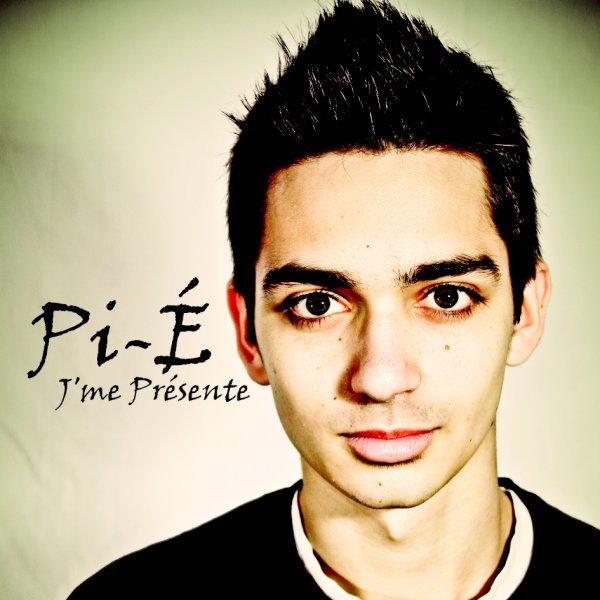 Pi-é - J'me Présente (ALBUM)