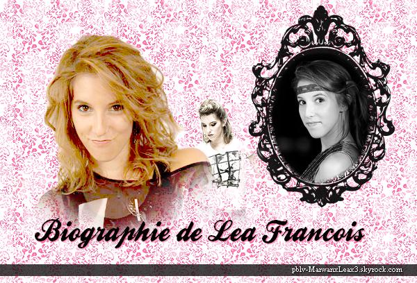 Biographie de la Belle Léa François
