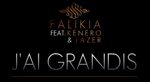 Falikia - J'ai grandis Ft. K�n�ro & Tazer (2010)