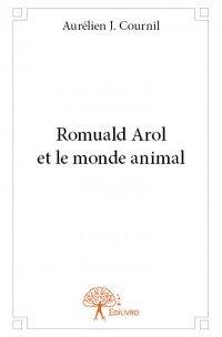 """""""Romuald Arol et le Monde animal"""" chez votre libraire !"""