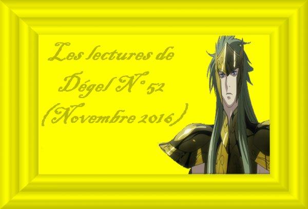 Les lectures de Dégel N°52 (Novembre 2016)