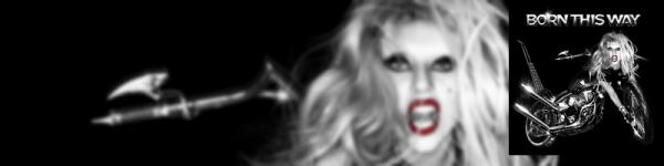 Born This Way - Lady Gaga (23.05.2011)