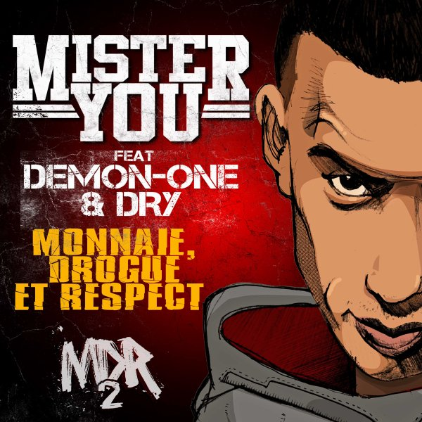 TELECHARGE GRATUITEMENT LE TITRE MONNAIE, DROGUE ET RESPECT FEAT DEMON-ONE & DRY