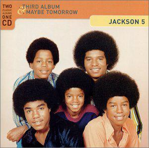THE JACKSON 5  -  THIRD ALBUM  (1970)  +  MAYBE TOMORROW  (1971)  (Rééd. 2001)