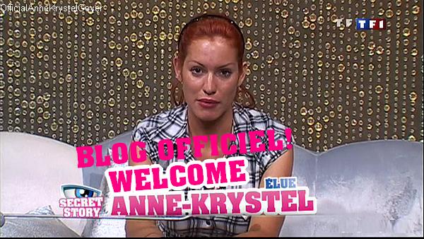 Bienvenue A tous sur OfficialAnneKrystelGoyer! Skyblog Officiel sur Anne K. de SECRET STORY 4!