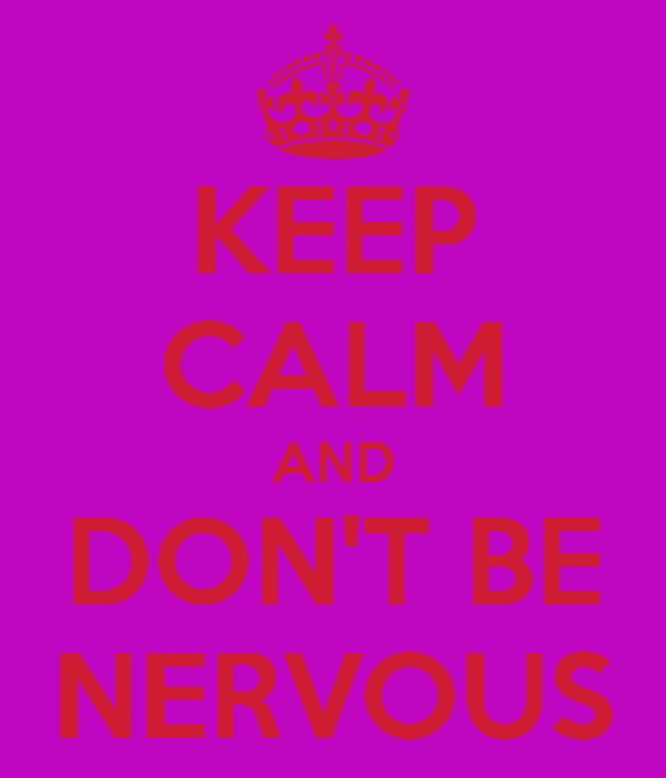 Chapitre 4: « Don't be nervous! »