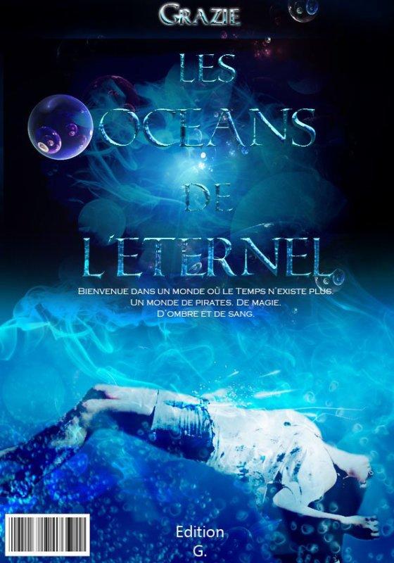 QUINZIEME EPISODE : LES OCEANS DE L'ETERNEL