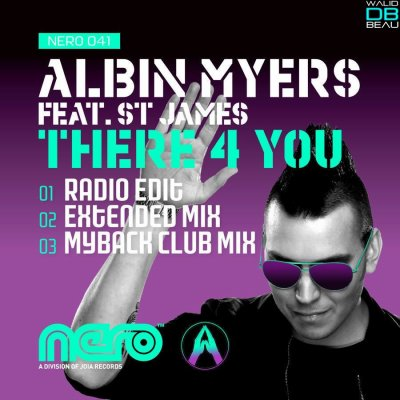 Albin Myers ft. St. James  / There 4 You (Radio Edit)  (2011)