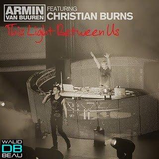 Armin Van Buuren Feat Christian Burns  / This Light Between Us (Richard Durand Remix) (2011)