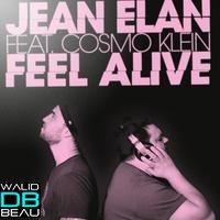 Jean Elan Feat. Cosmo Klein  / Feel Alive (Single Mix) (2011)