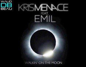 kris menace feat. emil  / walkin on the moon (radio edit) (2011)