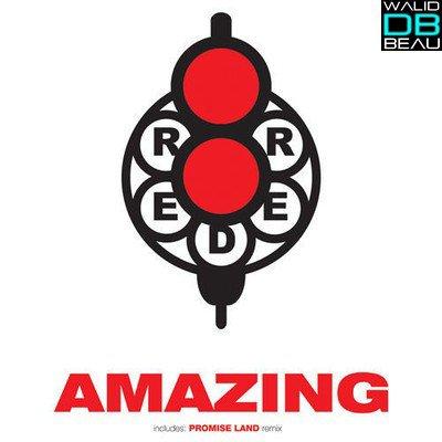 Reder8  / Amazing (Promise Land Remix) (2011)